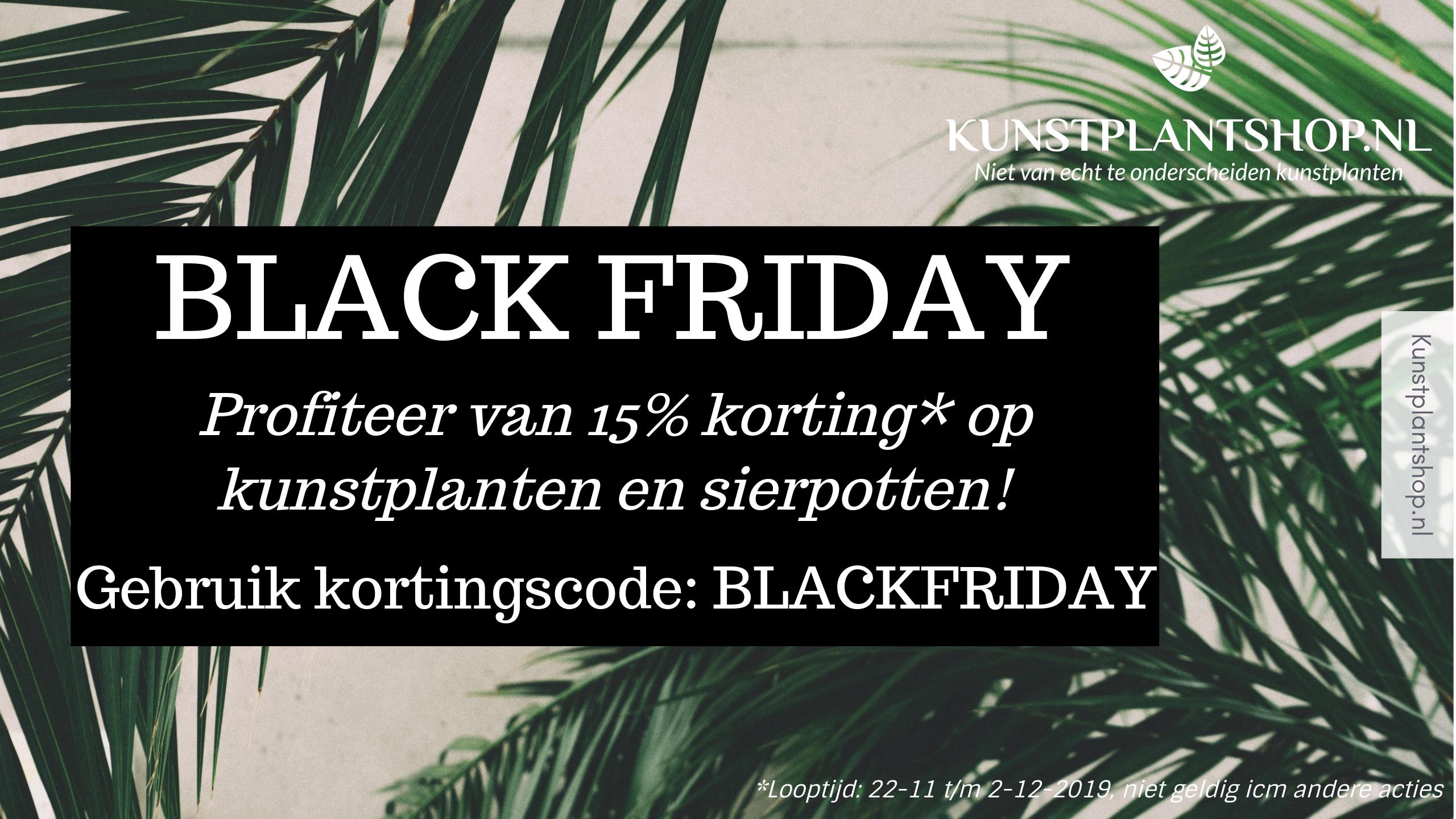 Black Friday 2019 Kunstplantshop.nl